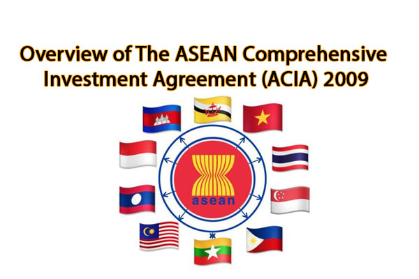 Overview Of The Asean Comprehensive Investment Agreement Acia 2009